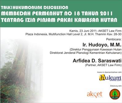 Membedah Permenhut No 18 Tahun 2011 Tentang Izin Pinjam Pakai Kawasan Hutan