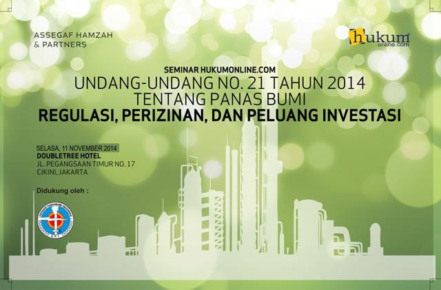 Undang-Undang No. 21 Tahun 2014 Tentang Panas Bumi : Regulasi, Perizinan, dan Peluang Investasi