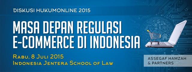 Masa Depan Regulasi E-Commerce di Indonesia