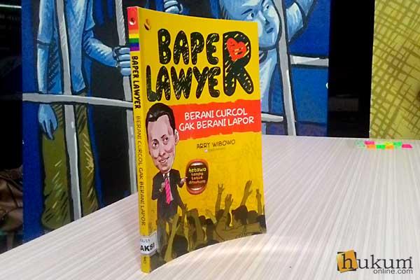 Baper Lawyer, Pengacara Ber-Stand Up Lewat Buku