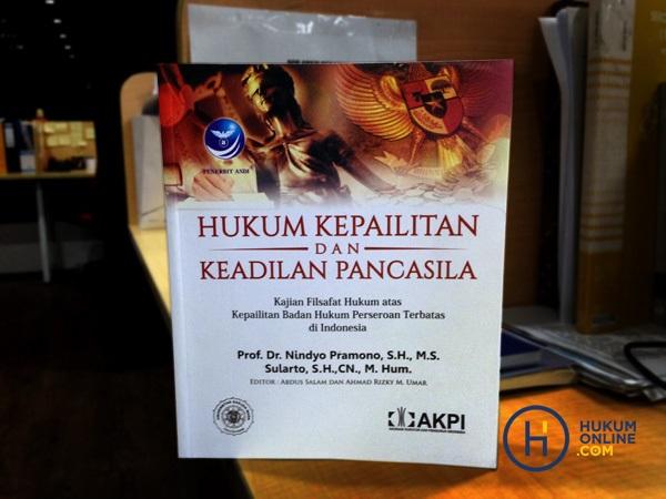 Menerapkan Asas Keadilan dalam Konsep Hukum Kepailitan di Indonesia