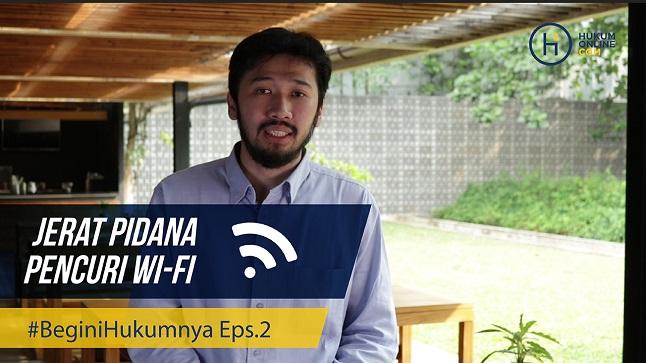 Mencuri Wi-Fi Bisa Dipidana, Begini Hukumnya!