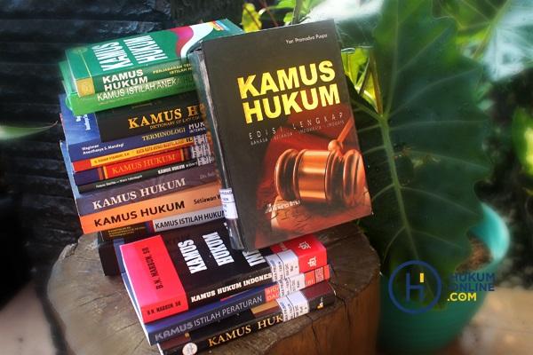 Aneka Ragam Kamus Hukum: Dari 'Injilnya' Hukum Hingga Kamus Multilingual