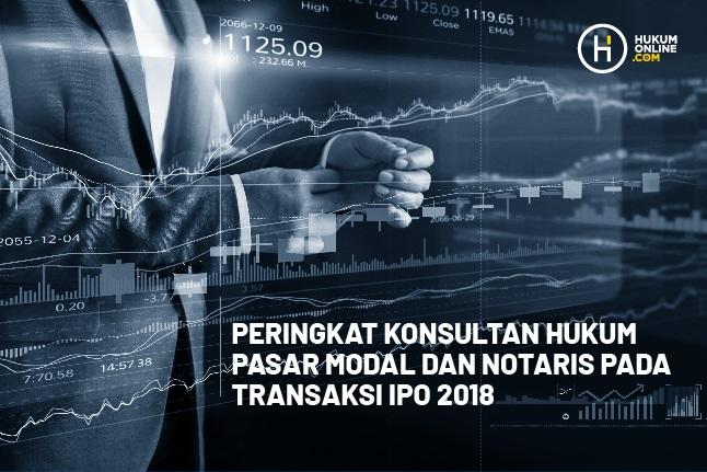 Pertama di Indonesia, Pemeringkatan Konsultan Hukum dan Notaris Pada Transaksi IPO
