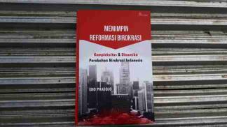 Melihat Reformasi Birokrasi dari Dalam
