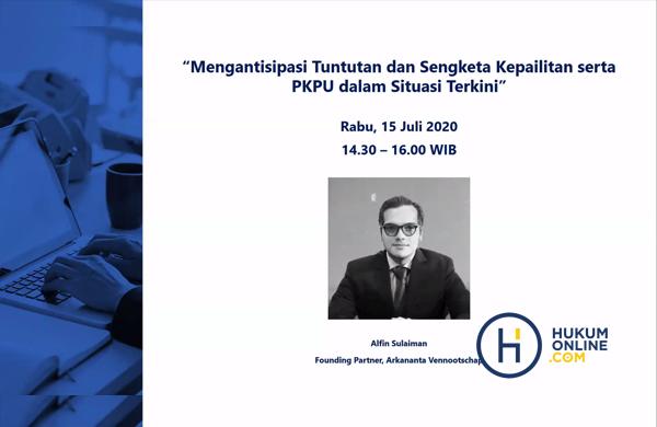 Alfin Sulaiman selaku Founding Partner dari Arkananta Vennootschap sebagai Narasumber dalam Webinar