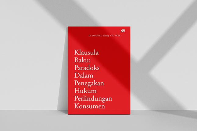 Ironi Penggunaan Klausula Baku Bagi Konsumen Indonesia