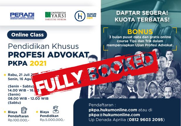 Online Class: Pendidikan Khusus Profesi Advokat (PKPA) Periode Juli-Agustus 2021