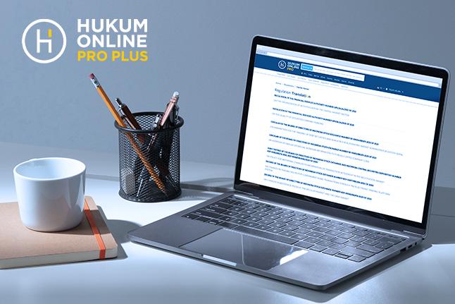 Riset Hukum Semakin Maksimal dengan Terjemahan Peraturan Sesuai Kebutuhan Bisnis